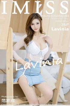 [IMISS爱蜜社] Y19.10.16 .VOL.384 Lavinia